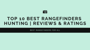 Best Rangefinders Hunting